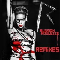 Rihanna - Russian Roulette (Remixes) (Promo)