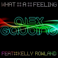 Alex Gaudino - What A Feeling Part 2