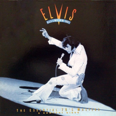 Elvis Presley - Walk A Mile In My Shoes - The Essential 70's Masters (CD 4: Studio Highlights 1971-76)