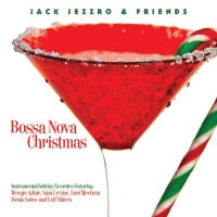 Jack Jezzro - Bossa Nova Christmas (Album)