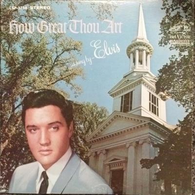 Elvis Presley - How Great Thou Art (Album)