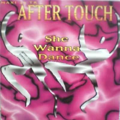 After Touch - She Wanna Dance (Album)