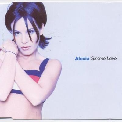 Alexia - Gimme Love (Remix) (Single)