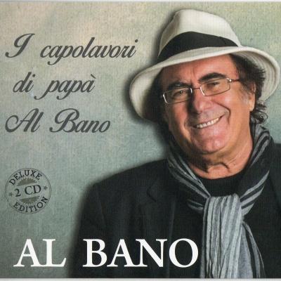 Al Bano Carrisi - I Capolavori Di Papà Al Bano CD 1