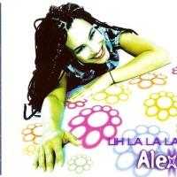 Alexia - Uh La La La (Single)