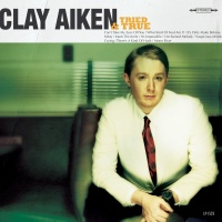 Clay Aiken - Tried & True