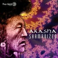 Akasha Experience - Shamanized  EP (Album)
