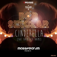 Bob Sinclar - Cinderella (Club Mix)