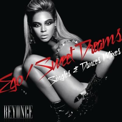 Beyonce - Ego / Sweet Dreams (Singles & Dance Mixes) (EP)