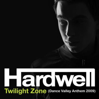 Hardwell - Twilight Zone (Dance Valley Anthem 2009) (Single)