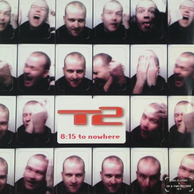 T2 - 8:15 To Nowhere (Album)