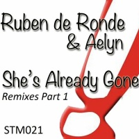 She's Already Gone (Remixes Part 1)