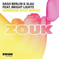 3LAU - Somehow (Syzz Remix)