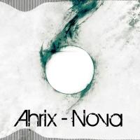 Ahrix - Nova (Original Mix)