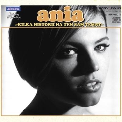 Ania Dabrowska - Kilka historii na ten sam temat CD-1 (Album)