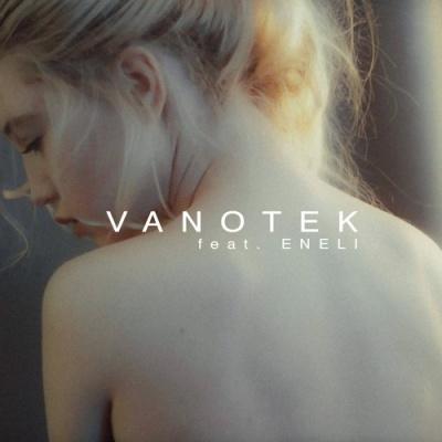 Vanotek - Tell Me Who