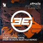 Your Loving Arms (Martin Roth Extended NuStyle Remix)