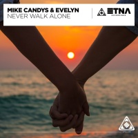 Mike Candys - Never Walk Alone