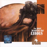 Exodus (7) - The Most Beautiful Day (2001 Remastered)