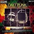 Daft Punk ft. Pharrell Williams - Get Lucky (DJ KIRILLICH & DJ KASHTAN Rmx)