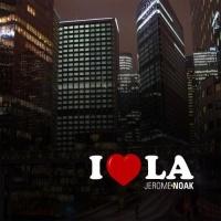 Jerome Noak - I love L.A. (Calar Del Sole Rmx)