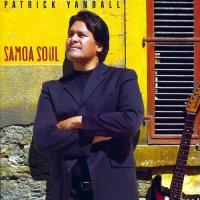 Patrick Yandall - Samoa Soul