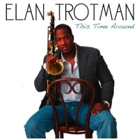 Elan Trotman - Lil' Too Late