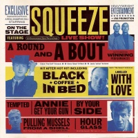 Squeeze - A Round & A Bout (Live) (Album)