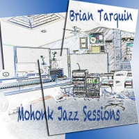 Brian Tarquin - Mohonk Jazz Sessions