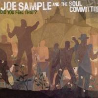 Joe Sample - Did You Feel That