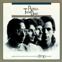 - Thom Rotella Band