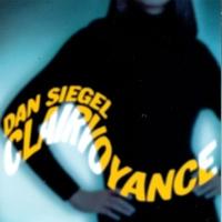 Dan Siegel - Clairvoyance