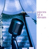 The Best of Pieces of a Dream