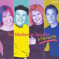 The Manhattan Transfer - Vibrate