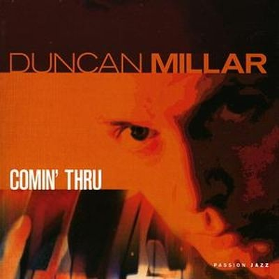 Duncan Millar - Comin' Thru