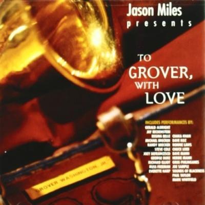Jason Miles - 2 Grover With Love