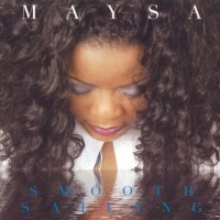 Maysa - Smooth Sailing