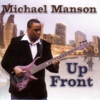 Michael Manson - Up Front