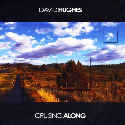 David Hughes - Cruising Along