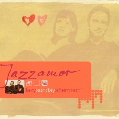Jazzamor - Lazy Sunday Afternoon