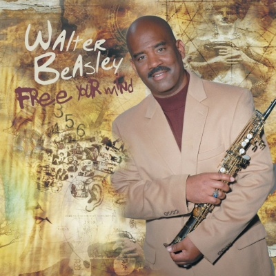 Walter Beasley - Free Your Mind