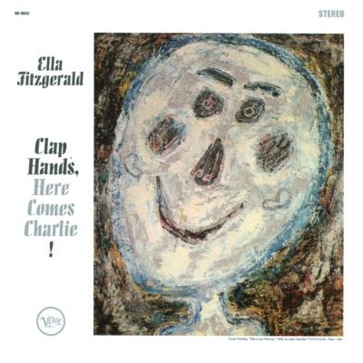 Ella Fitzgerald - Clap Hands, Here Comes Charlie!