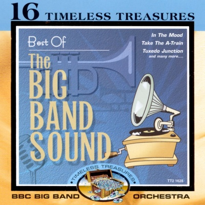 BBC Big Band Orchestra - Best Of The Big Band Sound