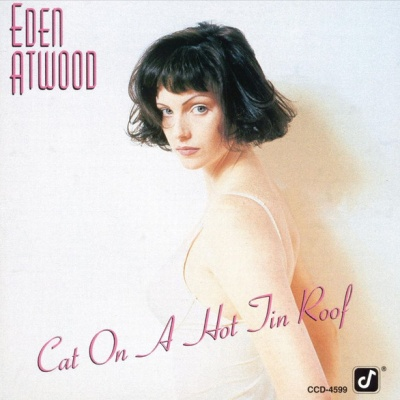 Eden Atwood - Cat On A Hot Tin Roof
