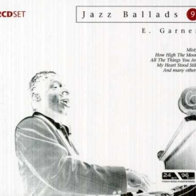 Erroll Garner - Jazz Ballads Disc 1