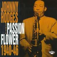 Johnny Hodges - Passion Flower