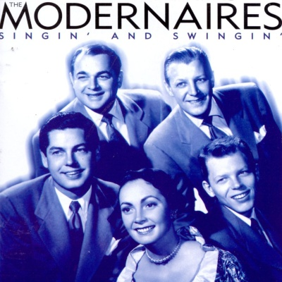 The Modernaires - Singin' And Swingin'