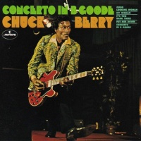 Chuck Berry - Concerto In B Goode (Album)