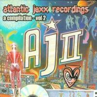 Atlantic Jaxx Recordings - A Compilation Vol. 2