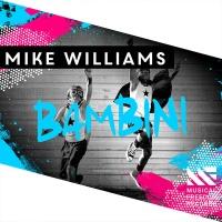 Mike Williams - Bambini (Single)